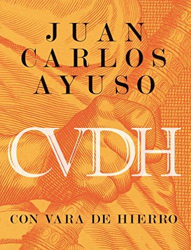 CON VARA DE HIERRO: La realidad en ocasiones, es muy superior a la ficción por Juan Carlos Ayuso