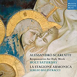 Alessandro Scarlatti: Easter Responsori Of The Holy Week - T
