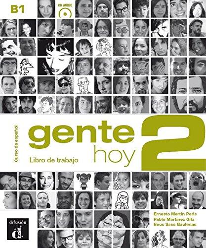 Gente hoy. libro del trabajo. per le scuole superiori. con cd. con espansione online: 2