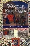 Warwick the Kingmaker (English Edition)