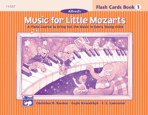 Lancaster Flash (Music for Little Mozarts Flash Cards: Level 1, Flash Cards)