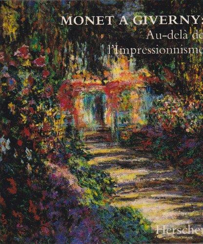 Monet à Giverny : Au-delà de l'impressionnisme