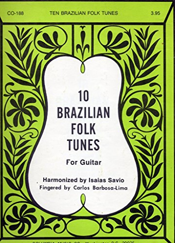 10-brazilian-folk-tunes-for-guitar-de-isaias-savio