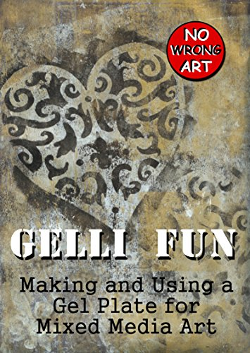 Gelli Fun: Making and Using a Gel Plate for Mixed Media Art...