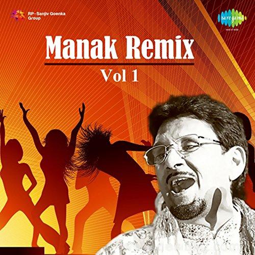 Manak Remix, Vol. 1