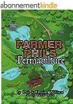 Farmer Phil's Permaculture (English E...
