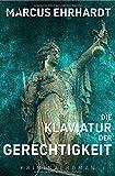 Image of (Oldenburger-Münsterland-Krimi)/Die Klaviatur der Gerechtigkeit: (Maria Fortmann ermittelt)