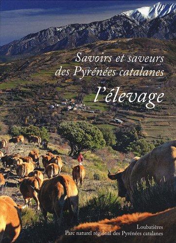 Savoirs et saveurs des Pyrénées catalanes - l'élevage