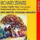 Strauss: Complete Chamber Music, Vol. 5 - Violin & Piano