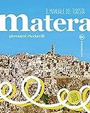 Matera. Il manuale del turista. Con Contenuto digitale per accesso on line