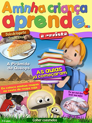 A Minha Criança Aprende Revista 3-6 Setembro 2014: A Revista 3-6 Setembro 2014 (Portuguese Edition) por Colette Sagan