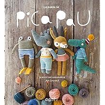 La banda de Pica Pau: 20 divertidos amigurumis (GGDiy)