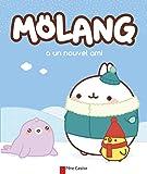 Mölang a un nouvel ami