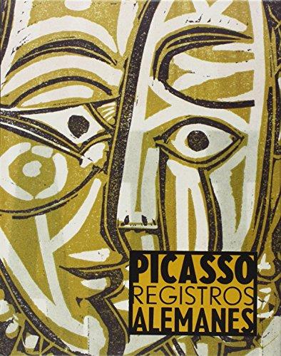 Descargar Libro Picasso. Registros Alemanes de Kerstin Stremmel