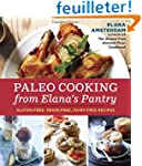 Paleo Cooking from Elana's Pantry: Gl...