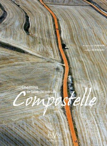Chemins de Saint-Jacques de Compostelle par Joelle Bernhard