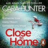 Close to Home: DI Fawley, Book 1
