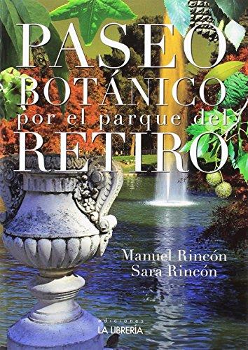 Paseo botánico por el parque del Retiro por Manuel Rincón