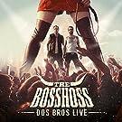 Dos Bros Live [Explicit]