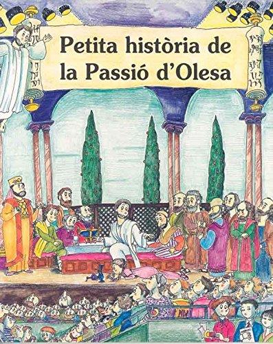 Petita Història de la Passió d'Olesa (Petites Històries)