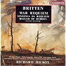 Britten: War Requiem / Sinfonia Da Requiem / Ballad of Heroes