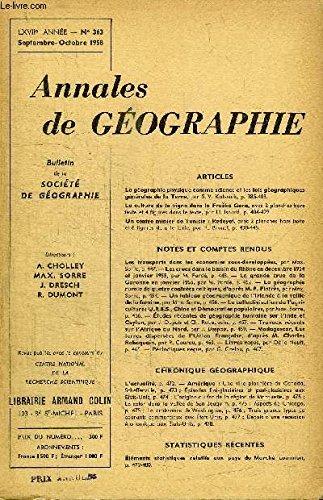 ANNALES DE GEOGRAPHIE N°363 - La géographie physique comme science et les lois géographiques générales de la Terre, la culture de la vigne dans la Fruska Gora, ...