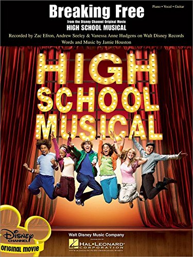 Breaking Free (from High School Musical) - Piano, Vocal and Guitar - BOOK
