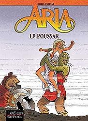 Aria, tome 23 : Le Poussar