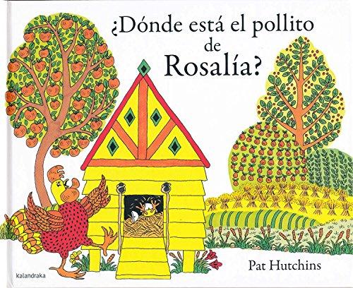 ¿Dónde está el pollito de Rosalía?/ Where Oh Where Is Rosie's Chick?