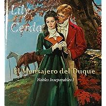 Nobles Inseparables I  (Mensajero del Duque): Nobles Inseparables 1