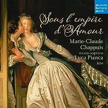 Sous L'Empire De L'Amour - Höfische Lieder für Mezzosopran und Laute