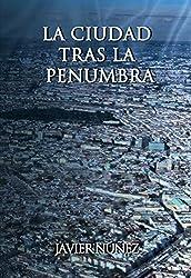La Ciudad tras la penumbra
