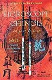 HOROSCOPE CHINOIS 2012 AU JOUR