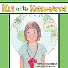 MIA & THE MISSIONARIES (Christian Military Family)
