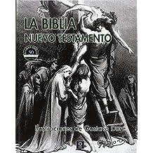 LA BIBLIA NUEVO TESTAMENTO ILUSTRACIONES  DE GUSTAVO DORÉ