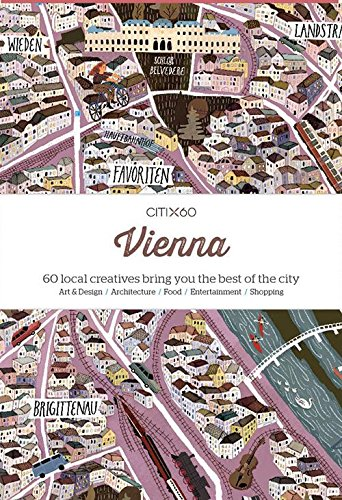 CITIx60 City Guides - Vienna: 60 local creatives bring you the best of the city por Victionary