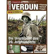 Clausewitz Spezial 11 Verdun 1916. Die Urschlacht des 20. Jahrhunderts. Erster Weltkrieg