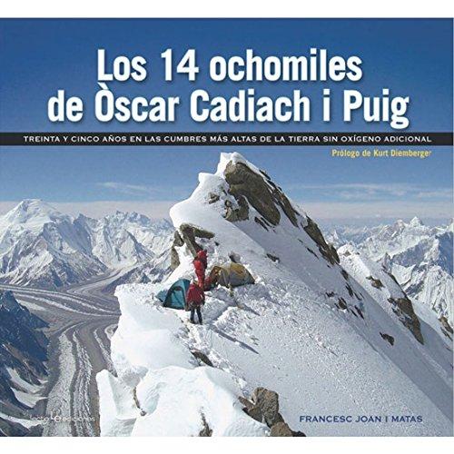 Los 14 ochomiles de Òscar Cadiach I Puig (Otros Naturaleza) por Francesc Joan i Matas
