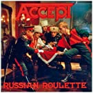Russian Roulette by Accept (2004-05-03)