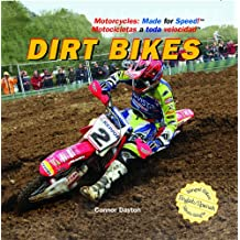 Dirt Bikes (Motorcycles: Made for Speed / Motocicletas a Toda Velocidad)