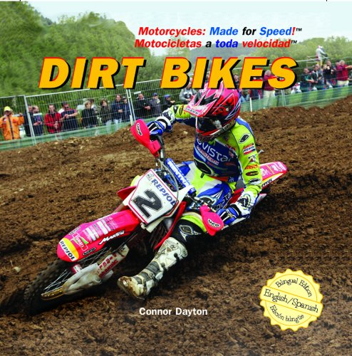 Dirt Bikes (Motorcycles: Made for Speed / Motocicletas a Toda Velocidad) por Connor Dayton
