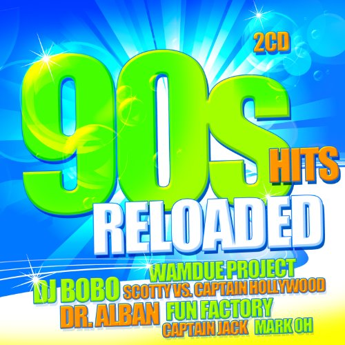 90s Hits Reloaded