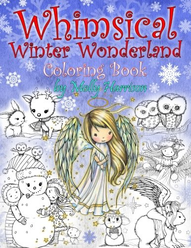Whimsical Winter Wonderland: Coloring Book by Molly Harrison por Molly Harrison