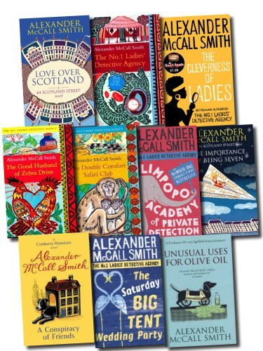Alexander McCall Smith Collection 10 Books Set (The No 1 Ladies' Detective Agency & 44 Scotland Street series) Limpopo Academy Of Private Detection, Love Over Scotland, Importance of Being Seven, The Cleverness Of Ladies, Conspiracy Of Friends