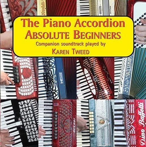 The Piano Accordion - Absolute Beginners by Karen Tweed