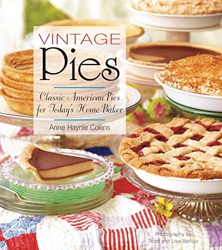 Download e book for kindle vintage pies classic american pies for read e book online vintage pies classic american pies for todays home baker pdf forumfinder Image collections