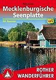 Mecklenburgische Seenplatte: Land der tausend Seen mit Nationalpark Müritz. 50 Touren. Mit GPS-Daten (Rother Wanderführer)
