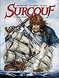 Surcouf, Tome 3 : Le roi des corsaires