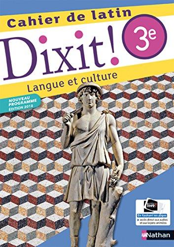 Dixit ! Cahier de latin 3e