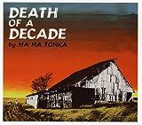 Songtexte von Ha Ha Tonka - Death of a Decade
